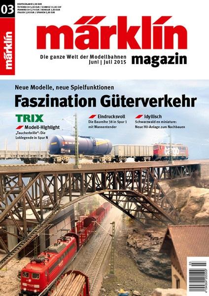 ddfd6ca357 1 - Erfolgreiches Content Marketing: Das Märklin Magazin 03/2015