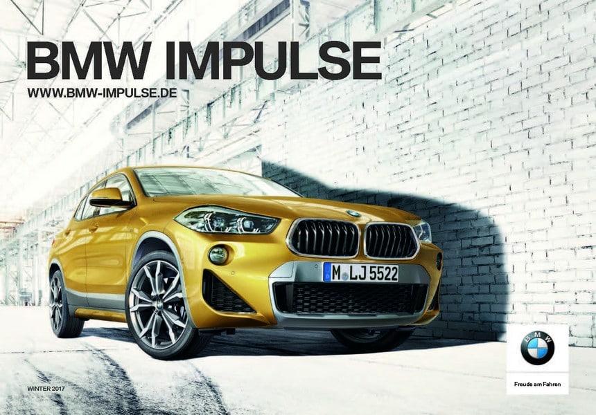 ea81693770 - Ein Printmedium das funktioniert - Die neue BMW Impulse