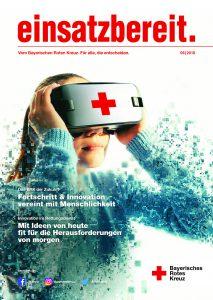 """BRK einsatzbereit Ausgabe 06 2018 213x300 - einsatzbereit. 06/2018: <br><br>""""Fortschritt und Innovation vereint die Menschlichkeit"""""""